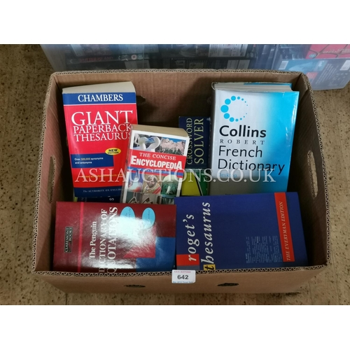 642 - BOX CONTAINING A Qty Of REFERENCE BOOKS  Inc Dictionaries, Thesaurus Etc. (Please Note This Lot Will...