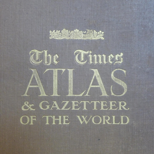 509 - The Times Atlas and gazette of the World, George V edition, 46 x 32cm...