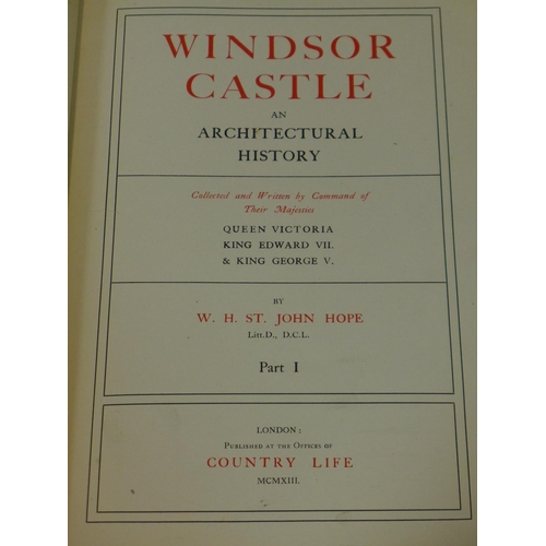 7 - Windsor castle - An Architectural History Vol l & ll by William St John Hope....