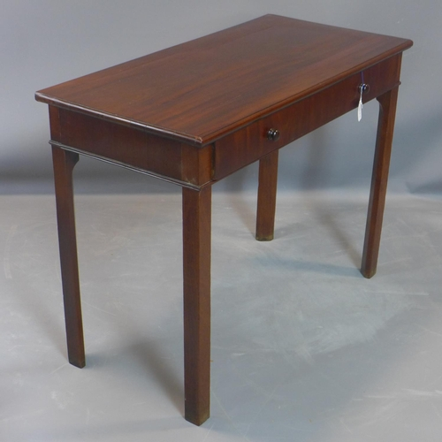 25 - A Georgian mahogany side table, with single drawer, on chamfered legs, H.70 W.91 D.44cm...