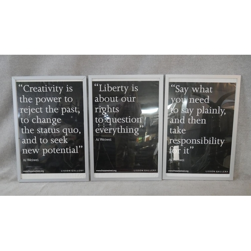 366 - Three Lisson Gallery Ai Weiwei exhibition posters 2011, with famous quotes. H.97 W.66cm (Each)