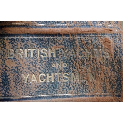 1171 - <strong>Books:</strong> 'British Yachts and Yachtsmen'....
