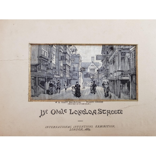 36 - Late 19th c London Street scene woven in pure silk mounted marked International Inventions Exhibitio...