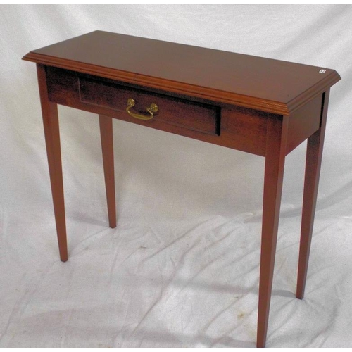 19 - Edwardian mahogany hall or side table with frieze drawer, brass drop handle, on square tapering legs