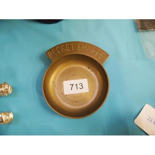 713 - Brass pocket change dish...