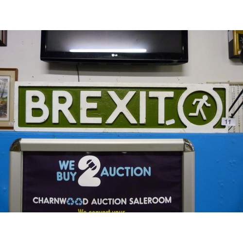 11 - Hand painted Brexit sign...