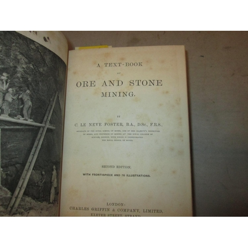 14 - Hardback in dark red cloth with gold lettering on spine : Book of Ore and Stone mining by C L Foster...