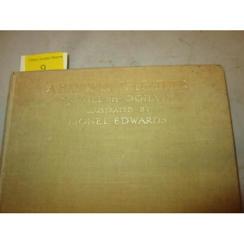 9 - H/Back bound in yellow/green cloth with gold lettering on F/board & spine: A Handful of Leather by W...