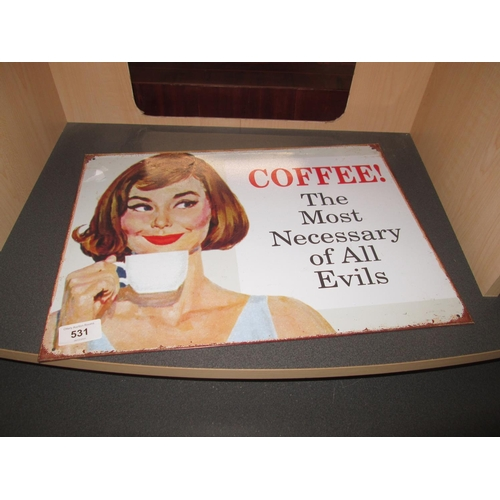 531 - Painted advertising sign : Coffee...