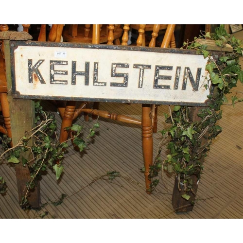 10 - TWO PAINTED CAST METAL SIGNS bearing the legend 'Kehlstein' <br>...