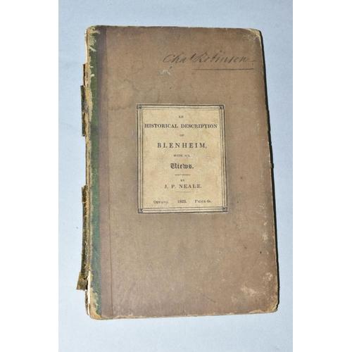 364 - NEALE J.P., 'An Historical Description of Blenheim with Six Views, pub,' Sherwood Jones, 1823...