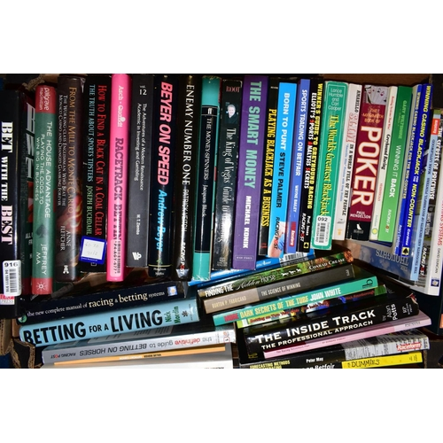 608 - A BOX OF BETTING AND GAMBLING RELATED BOOKS, including horse racing to include Nick Mordan 'On Time'...