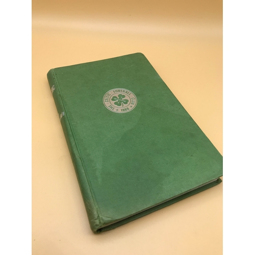 11 - A Celtic football club book by Sir Robert Kelly dated 1971....