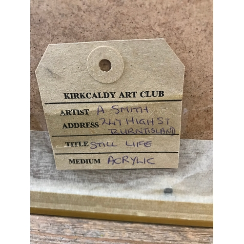 6 - Acrylic still life painting by A Smith, Kirkcaldy art club. Measures 39.5x39.5cm...