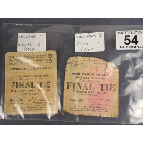 54 - Wembly FA Cup final ticket, Leicester City v Wolves, April 30th 1949 plus Notts Forest v Luton Town ...