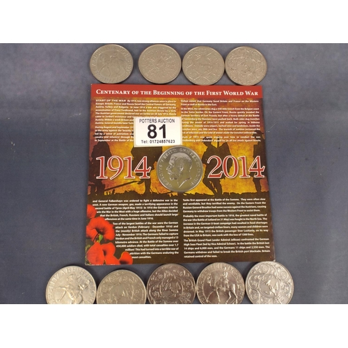 81 - 1914-2014 Centenery of the Beginning of the first world war crown plus nine UK Crowns...