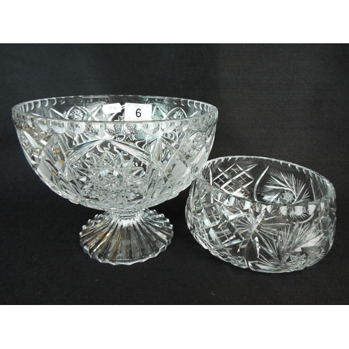 6 - Cut glass footed bowl plus one other....