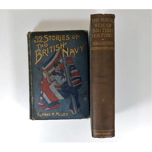 24 - Book: 52 Stories of the British Navy Alfred H. Miles twinned with The Naval Side of British History...