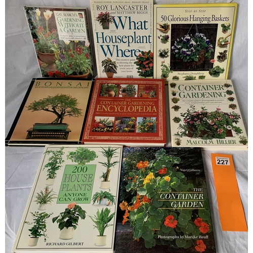 227 - Books on House Plants and Container Gardening