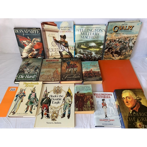 233 - Collection of books on Napoleonic and 18th C. warfare