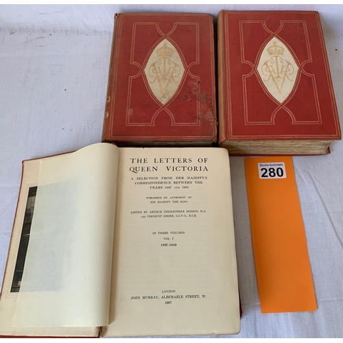 280 - The Letters of Queen Victoria - 3 Vols 1907