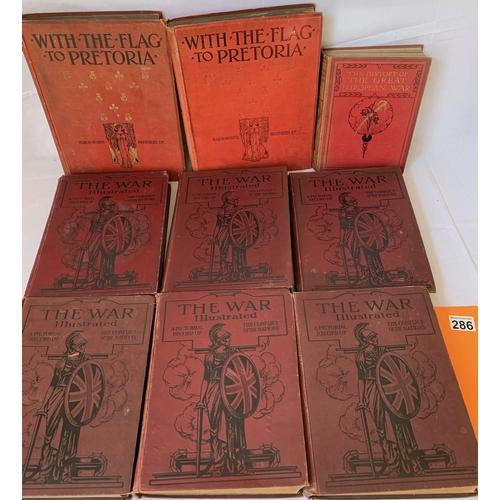 286 - With the Flag to Pretoria (2 vols) plus The War Illustrated - 6 vols etc. Scuffs, marks, age spots e...