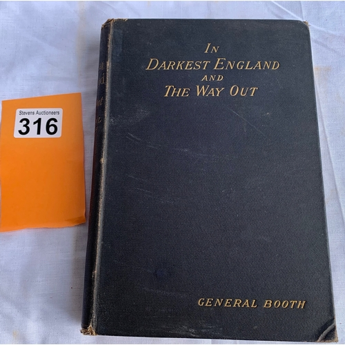 316 - Salvation Army interest - In Darkest England and the Way Out by General William Booth - London : Int...