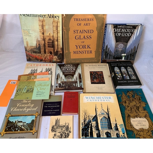338 - Good collection of books on Churches, Cathedrals etc