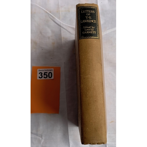 350 - Selected Letters of T.E. Lawrence - Hardback 1941
