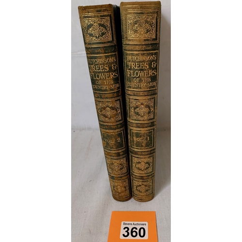 360 - 2 Volumes - Hutchinson's Trees and Flowers of the Countryside