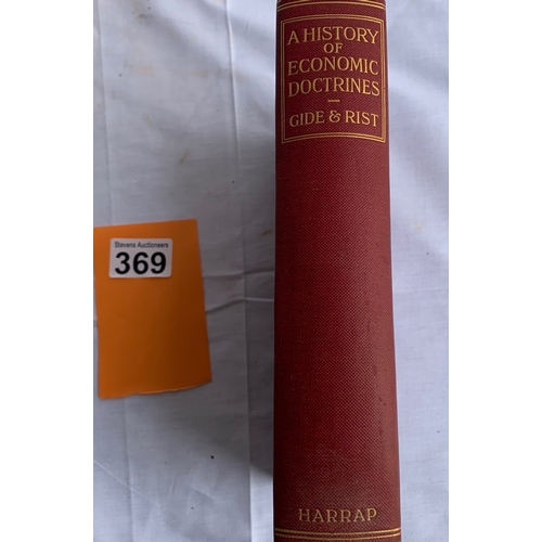 369 - A History of Economic Doctrines (Gide/Rist) 1923