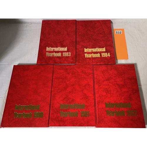 532 - International Yearbooks from 180 - 1984 (5 Vols)