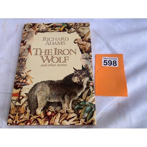 598 - Richard Adams - The Iron Wolf - 1st Edition 1980