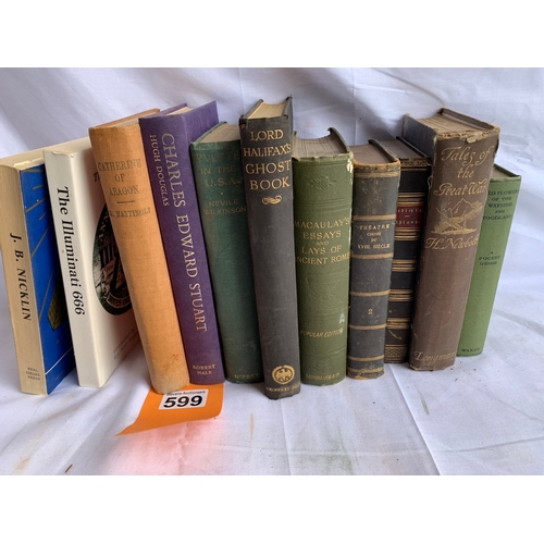 599 - Collection of Vintage Books inc: Lord Halifax's Ghost 1936 etc