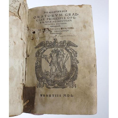 543 - A 16th century vellum-bound book, 'Demosthenis, Oratorum Graeciae Principis Opera...Venetiis MDL (15...