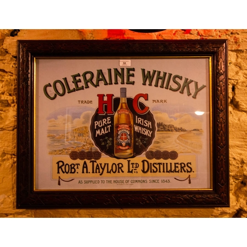 58 - COLERAINE WHISKY PRINT IN TIMBER FRAME 59  X 73CM...
