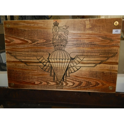 43 - PINE 'PARACHUTE REGIMENT' PLAQUE...
