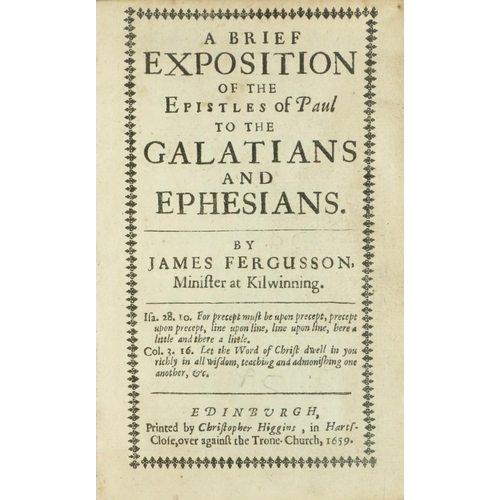 12 - Fergusson (James) Minister at Kilwinning. A Brief Exposition of the Epistles of Paul to the Galatian...