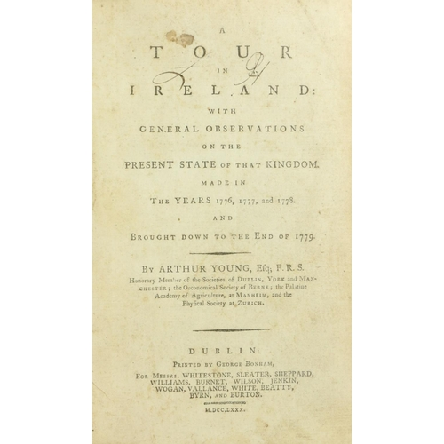 42 - Young (Arthur) A Tour in Ireland, with General Observations, 2 vols. 8vo D. 1780. First Dublin Edn.,...