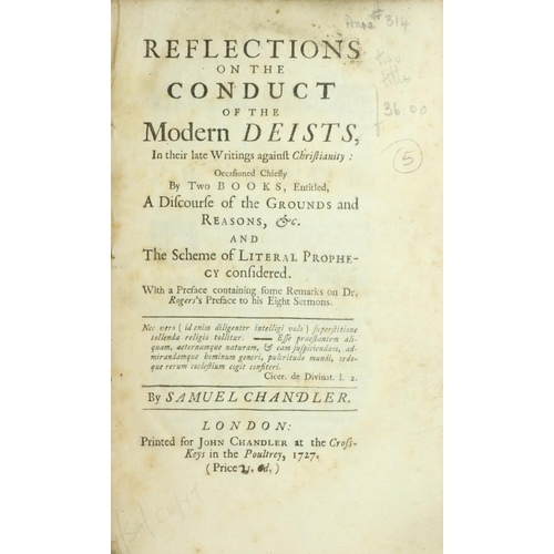 46 - Chandler (Samuel) Reflections on the Conduct of the Modern Deists, In their late Writings against Ch...