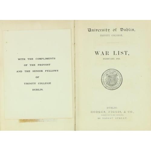 7 - T.C.D.: [Fry (M.W.J.)ed] University of Dublin, Trinity College, War List, February 1922, 8vo D. 1922...