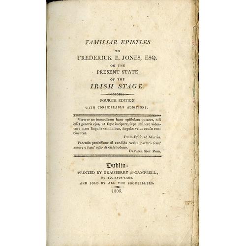 1 - [Croker (J.W.)] Familiar Epistles to Frederick E. Jones on the Present State of the Irish Stage, sm....