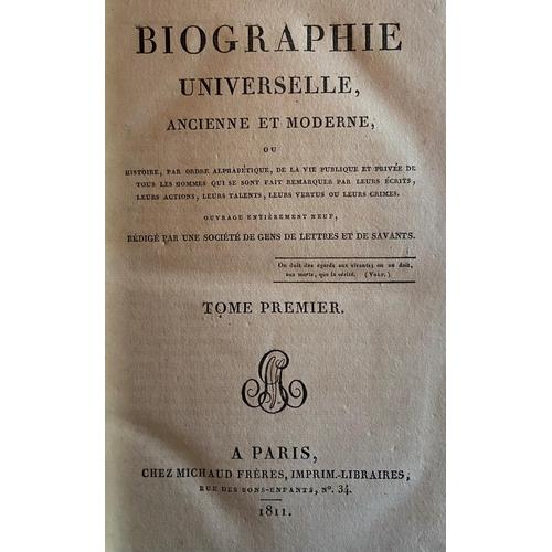 1 - Bindings:Biographie Universelle Ancienne et Modern, Vols. 1 - 85, together 85 vols. 8vo Paris 1811...