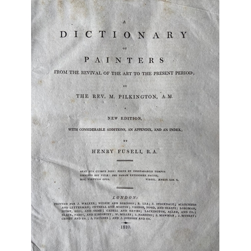 14 - Pilkington (Rev. M.)A Dictionary of Painters, .. New Edition by Henry Fuseli, 4to L. 1810. Cont. fu...