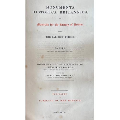 22 - H.M.S.O.: Petrie (Henry) & Sharpe (Rev. J.)Monumenta Historica Britannica, or, Materials for th...
