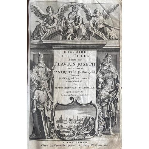 26 - Josephus: D'Andilly (Mons. Arnauld)trans.Histoire des Juifs. Escrite par Flavius Joseph Sous le ti...