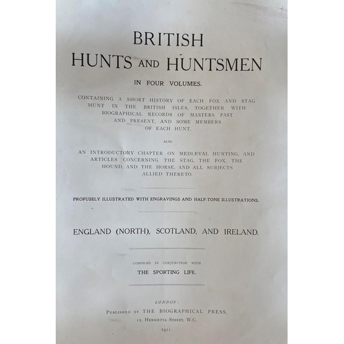 34 - Sporting:British Hunts and Huntsmen, in Four Volumes, 4 vols. lg. thick folio L. (Biographical Pre...