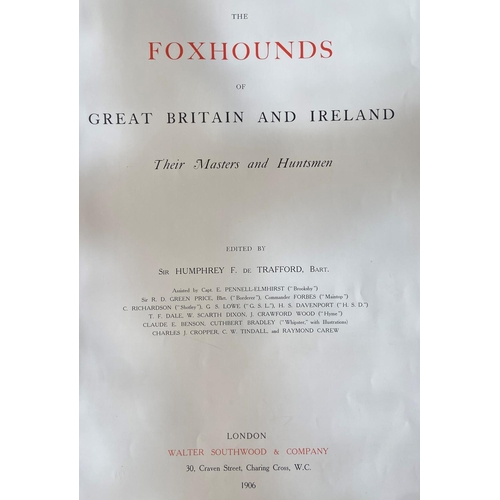35 - Hunting in Ireland & Britain: de Trafford (Sir Humphrey F.)The Foxhounds of Great Britain and ...
