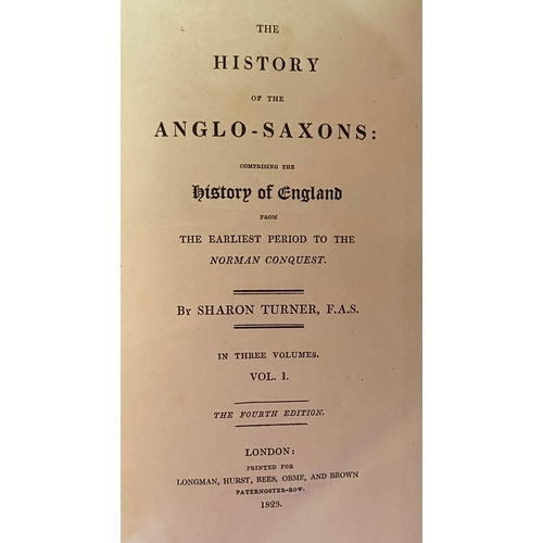 42 - Bindings:Turner (Sharon)The History of the Anglo-Saxons, 3 vols. 8vo L. 1823,Fourth Edn.;The His...
