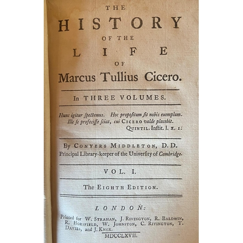 59 - Middleton (Conyers)The History of the Life of Marcus Tullius Circero, 3 vols. L. 1767, cont. full c...